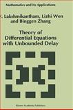 Theory of Differential Equations with Unbounded Delay, Lakshmikantham, V., 079233003X