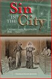 Sin in the City : Chicago and Revivalism, 1880-1920, Joiner, Thekla Ellen, 0826220037