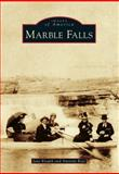 Marble Falls, Jane Knapik and Amanda Rose, 1467130036