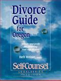 Divorce Guide for Oregon, Herb Weisser, 1551800039