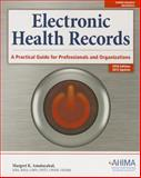 Electronic Health Records, Margret K. Amatayakul, 1584260033