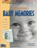 Creating Keepsakes the Big Idea Book of Baby Memories 9781929180035