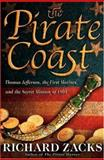 The Pirate Coast, Richard Zacks, 1401300030