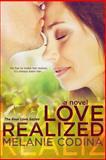 Love Realized, Melanie Codina, 1482730030
