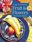 Fruit and Flowers, Rachel Rubin Wolf, 1581800037