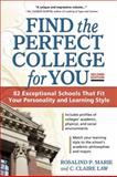 Find the Perfect College for You, Rosalind P. Marie and C. Claire Law, 1617600032