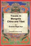 Travels in Mongolia China and Tibet, Huc, Régis Évariste, 1843560038