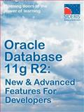 Oracle Database 11g R2 New and Advanced Features for Developers, Sideris Courseware Corp., 193693003X