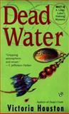 Dead Water, Victoria Houston, 0425180034