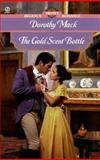The Gold Scent Bottle, Dorothy Mack, 0451200039