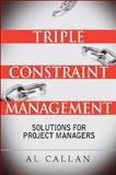Practical Project Management : Solutions for Project Managers, Callan, A., 047018003X