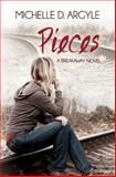 Pieces, Michelle D. Argyle, 0989970035