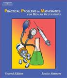 Instructor's Guide to Accompany Practical Problems in Mathematics for Health Occupations, Simmers, Louise, 1401840035