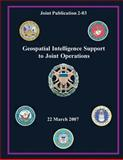 Geospatial Intelligence Support to Joint Operations (Joint Publication 2-03), Chairman of the Staff, 1480120030