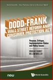 Dodd-Frank Wall Street Reform and Consumer Protection ACT, Douglas Darrell Evanoff and William W. Moeller, 9814590037