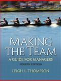 Making the Team, Thompson, Leigh L., 0136090036