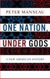 One Nation, Under Gods, Peter Manseau, 031610003X