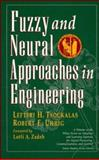 Fuzzy and Neural Approaches in Engineering, Tsoukalas, Lefteri H. and Uhrig, Robert E., 0471160032