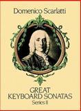 Great Keyboard Sonatas, Domenico Scarlatti, 0486250032