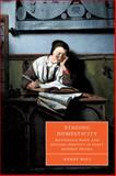 Staging Domesticity : Household Work and English Identity in Early Modern Drama, Wall, Wendy, 052103003X