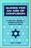 Guides for an Age of Confusion : Studies in the Thinking of Avraham Y. Kook and Mordecai M. Kaplan, Cohen, Jack, 0823220036