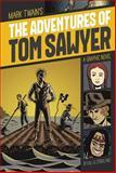 The Adventures of Tom Sawyer, Mark Twain, 1496500032