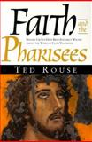 Faith and the Pharisees, Ted Rouse, 1890900036