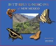 Butterfly Landscapes of New Mexico, Steven J. Cary, 1934480037