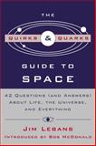 The Quirks and Quarks Guide to Space, Jim Lebans, 0771050038