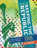 Keeping the Republic, Christine Barbour and Gerald C. Wright, 1452240035