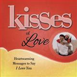 Kisses of Love, Howard Books, 1476790035