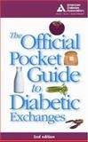 The Official Pocket Guide to Diabetic Exchanges, American Diabetes Association Staff and American Dietetic Association Staff, 1580400035