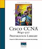 Cisco CCNA Exam #640-507 Preparation Library, Odom, Wendell and McQuerry, Stephen, 158705003X