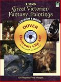 120 Great Victorian Fantasy Paintings, , 0486990044
