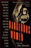 Dangerous Women, Otto Penzler, 0892960043