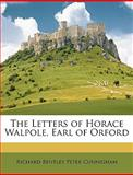 The Letters of Horace Walpole, Earl of Orford, Richard Bentley Peter Cunnigham, 1146530048