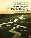 Theories of Counseling and Psychotherapy : An Integrative Approach, Jones-Smith, Elsie, 1412910048