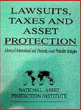 Lawsuits, Taxes and Asset Protection, Michael Potter and Kevin Day, 1582750041