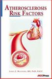 Atherosclerosis Risk Factors 9781594250040