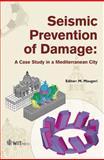 Seismic Prevention of Damage 9781845640040