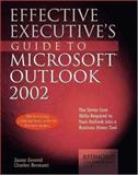 Effective Executive's Guide to Outlook 2002, Jason Gerend and Charles Bermant, 1931150044