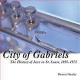 City of Gabriels, Dennis Owlsey, 1933370041