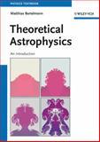 Theoretical Astrophysics : An Introduction, Klessen, Ralf and Bartelmann, Matthias, 352741004X