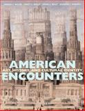 American Encounters : Art, History, and Cultural Identity, Miller, Angela L. and Berlo, Janet C., 0130300047
