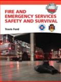 Fire and Emergency Services Safety and Survival, Ford, Travis M. and National Fallen Firefighters Staff, 0132830043