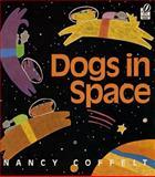 Dogs in Space, Nancy Coffelt, 0152010041