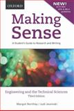 Making Sense in Engineering and the Technical Sciences : A Student's Guide to Research and Writing, Northey, Margot and Jewinski, Judi, 0195440048