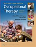 Occupational Therapy, Willard, Helen S. and Spackman, Clare S., 0781760046