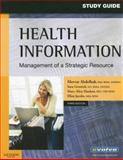 Health Information : Management of a Strategic Resource, Abdelhak, Mervat and Grostick, Sara, 1416030042