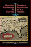 Spanish Pathways in Florida, , 1561640042